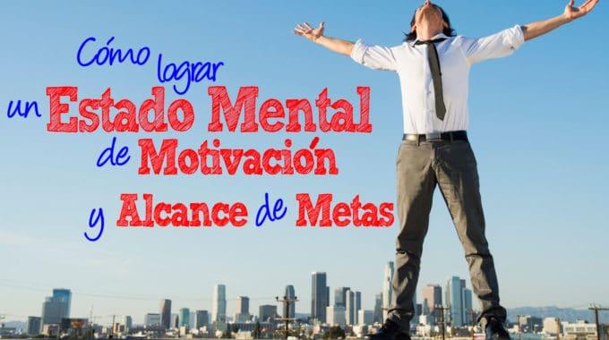 Motivacion Y Alcance De Metas